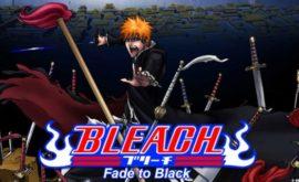 فلم بليتش 3 اون لاين | Bleach Movie 3: Fade to Black – Kimi no Na wo Yobu مترجم