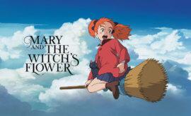 فيلم Mary to Majo no Hana مترجم | فيلم Mary and the Witch's Flower